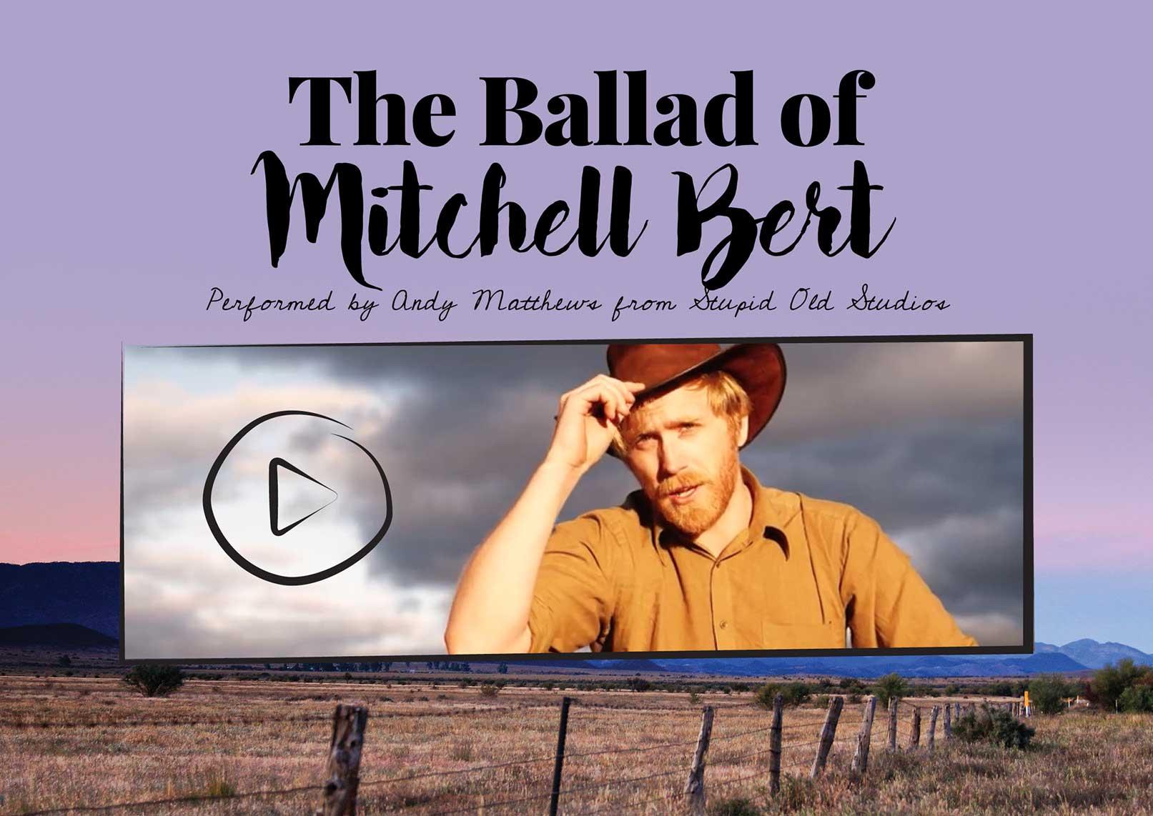 The Ballad of Mitchell Bert