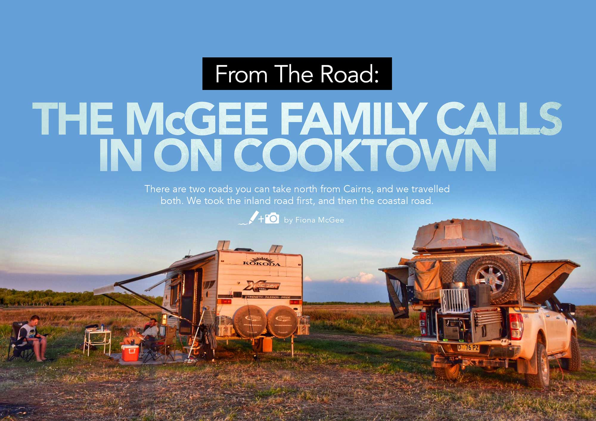 The McGee Family Calls in on Cooktown
