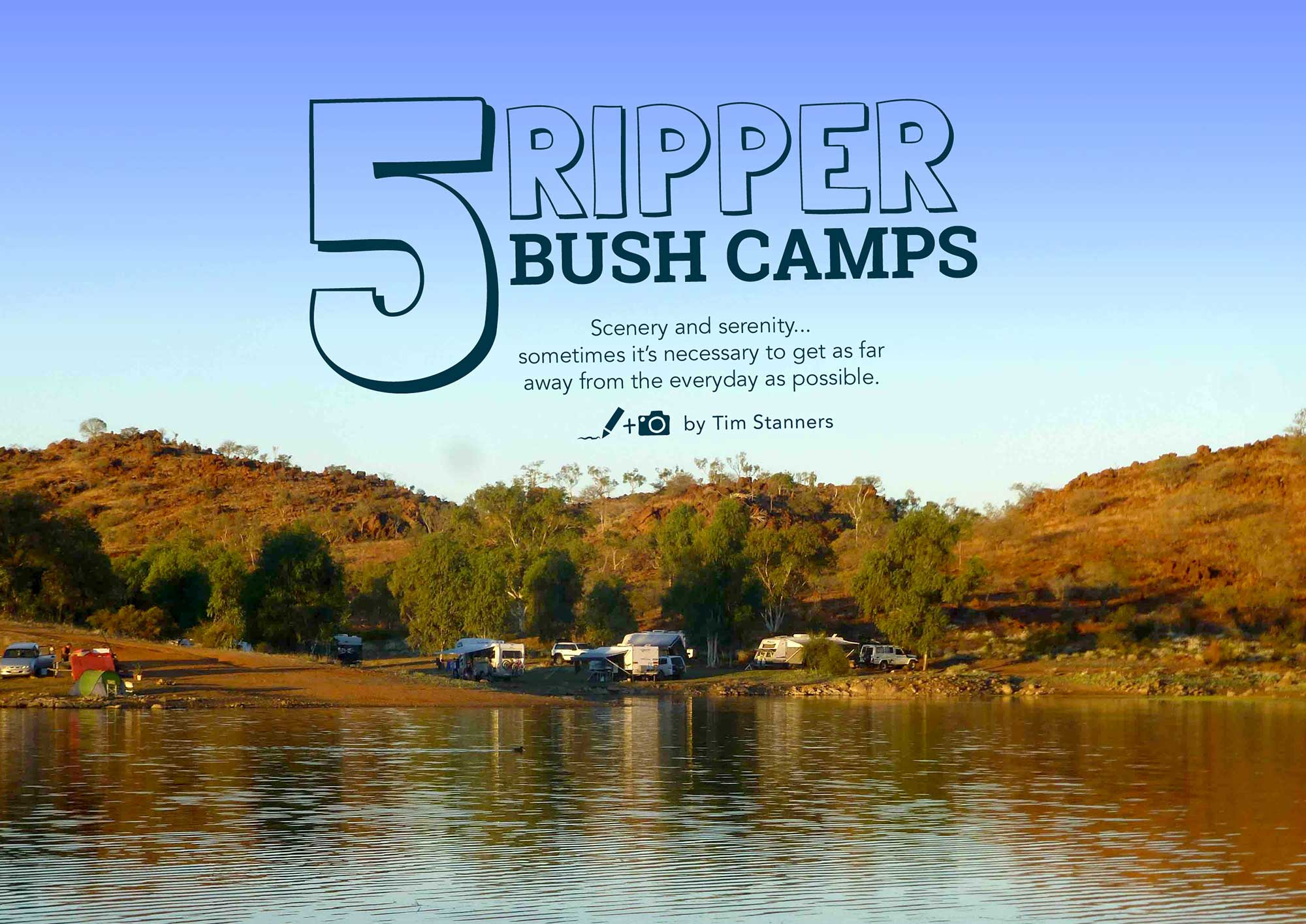 5 Ripper Bush Camps: #002