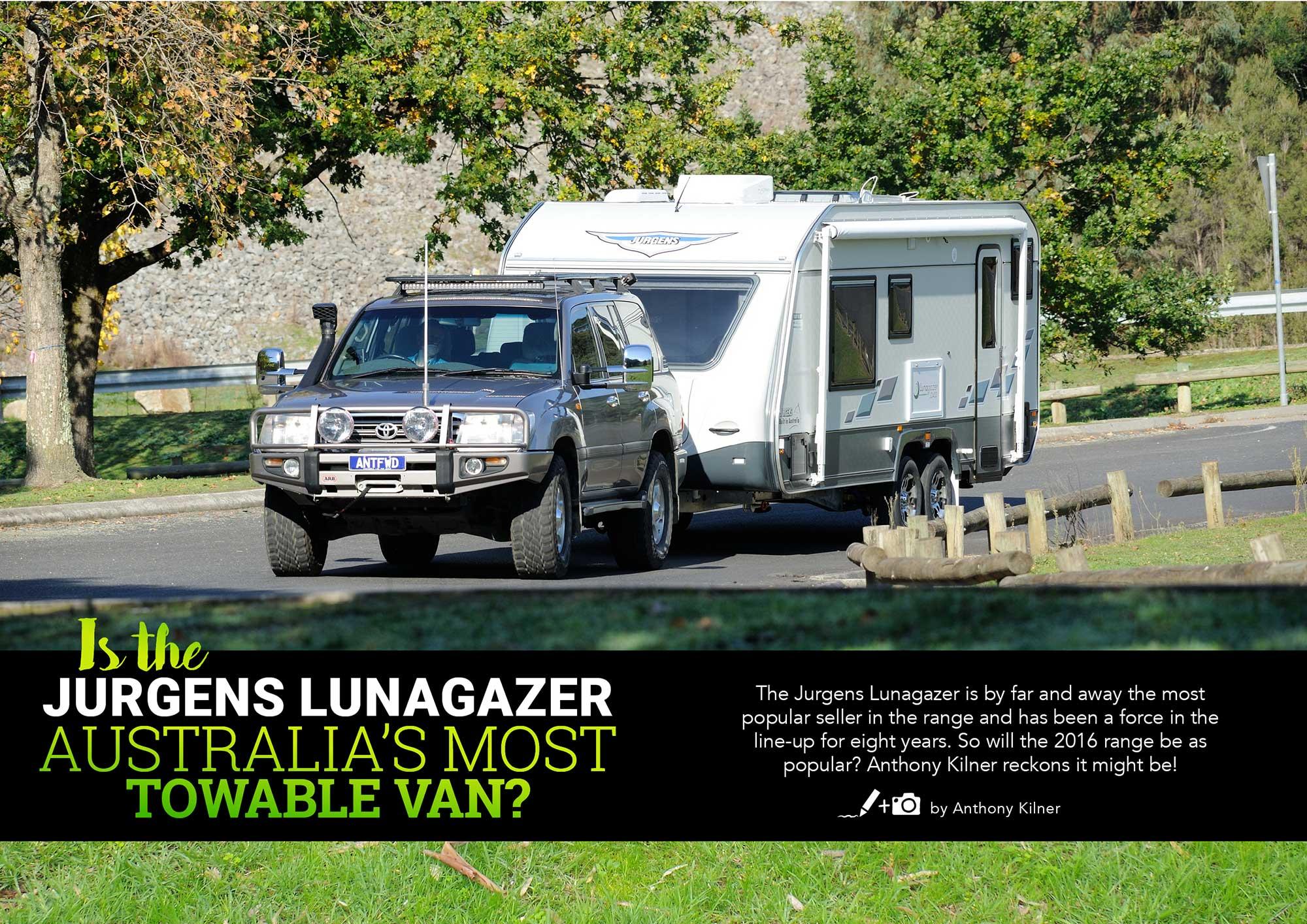 Is the Jurgens Lunagazer Australia's Most Towable Van?