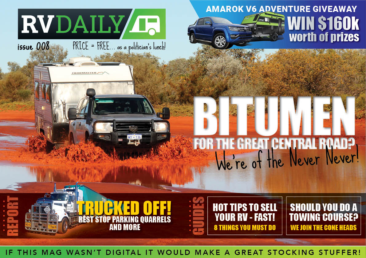 ISSUE 008 – Bitumen for the Great Central Road? We're of the Never Never!