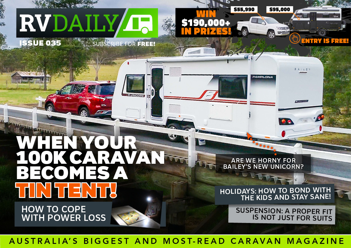 ISSUE 035 – Power loss: When the 100K caravan becomes a tin tent
