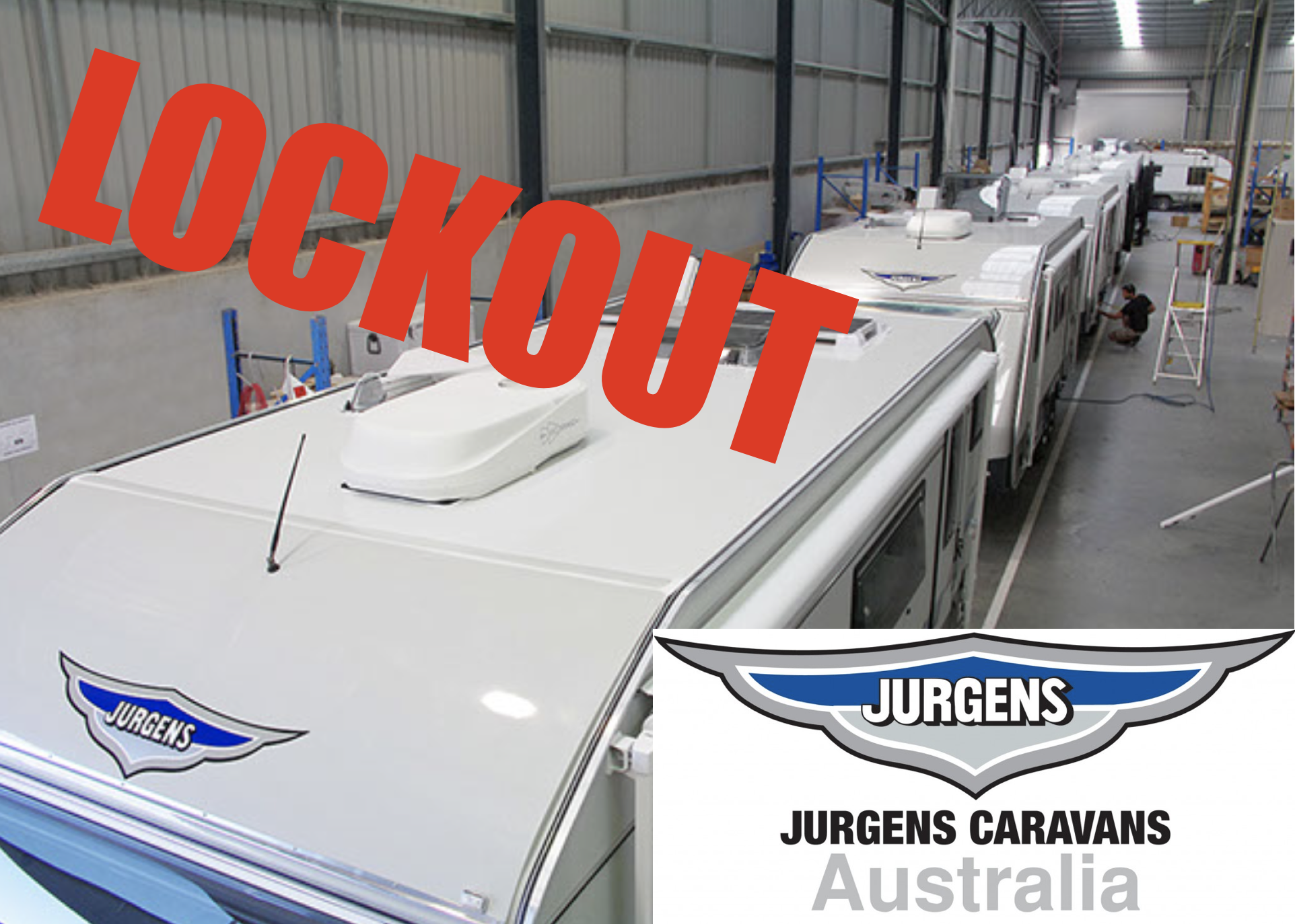 Jurgens Australia workers locked out of the factory….AGAIN.
