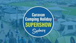2020 NSW Caravan Camping Holiday Supershow Cancelled